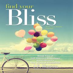 Find Your Bliss by J. P. Hansen audiobook
