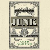 Junk by  Ayad Akhtar audiobook