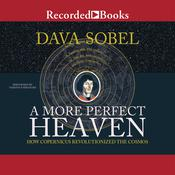 A More Perfect Heaven by  Dava Sobel audiobook