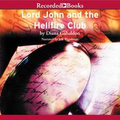 Lord John and the Hellfire Club by  Diana Gabaldon audiobook
