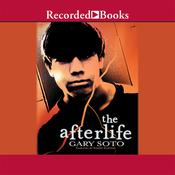 The Afterlife by  Gary Soto audiobook