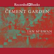 The Cement Garden by  Ian McEwan audiobook