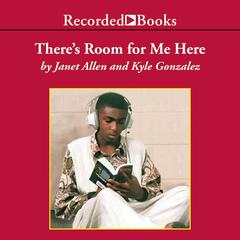 There's Room For Me Here by Janet Allen audiobook