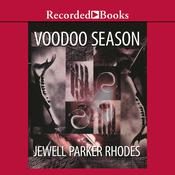 Voodoo Season by  Jewell Parker Rhodes audiobook