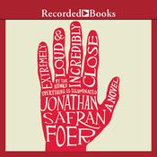 Extremely Loud and Incredibly Close by  Jonathan Safran Foer audiobook