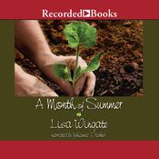 A Month of Summer by  Lisa Wingate audiobook