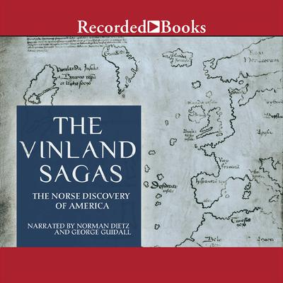 The Vinland Sagas by Anonymous audiobook