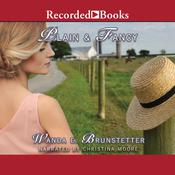 Plain and Fancy by  Wanda E. Brunstetter audiobook