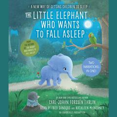 The Little Elephant Who Wants to Fall Asleep by Carl-Johan Forssén Ehrlin audiobook