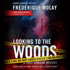 Looking to the Woods by Frédérique Molay audiobook