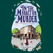 In the Market for Murder by  T. E. Kinsey audiobook