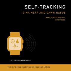 Self-Tracking by Gina Neff audiobook