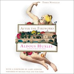 After the Fireworks by Aldous Huxley audiobook