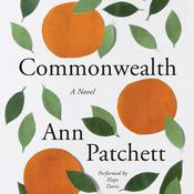 Commonwealth by  Ann Patchett audiobook