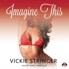 Imagine This by Vickie M. Stringer audiobook