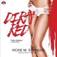 Dirty Red by Vickie M. Stringer audiobook
