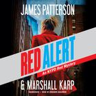 Red Alert by Marshall Karp, James Patterson