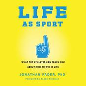Life as Sport by  Jonathan Fader audiobook
