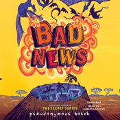Bad News by  Pseudonymous Bosch audiobook