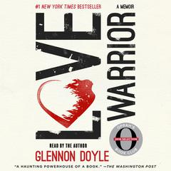 Love Warrior by Glennon Doyle Melton audiobook