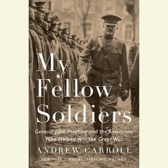 My Fellow Soldiers by Andrew Carroll audiobook