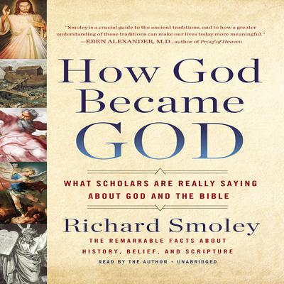 How God Became God by Richard Smoley audiobook