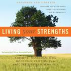 Living Your Strengths by Albert L. Winseman, Donald O. Clifton, PhD, Curt Liesveld, M.Div.