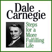 Steps for a More Fulfilling Life by  Dale Carnegie & Associates audiobook
