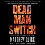 Dead Man Switch by  Matthew Quirk audiobook