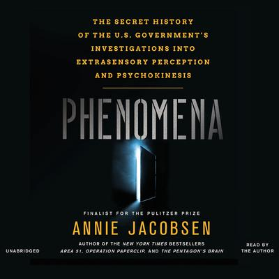 Phenomena by Annie Jacobsen audiobook