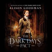 The Dark Days Pact by  Alison Goodman audiobook
