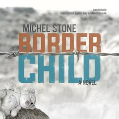 Border Child by Michel Stone