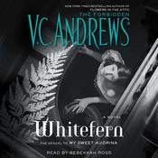 Whitefern by  V. C. Andrews audiobook