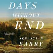 Days without End by  Sebastian Barry audiobook