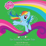 My Little Pony: Rainbow Dash and the Daring Do Double Dare by  G. M. Berrow audiobook