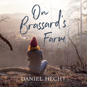 On Brassard's Farm by  Daniel Hecht audiobook