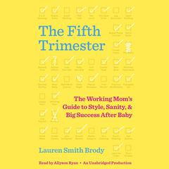 The Fifth Trimester by Lauren Smith Brody audiobook