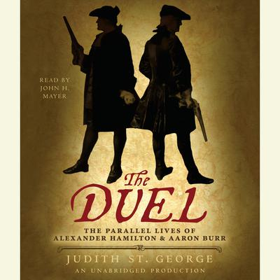 The Duel by Judith St. George audiobook