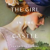 The Girl in the Castle by  Santa Montefiore audiobook