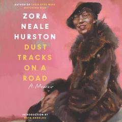 Dust Tracks on a Road by Zora Neale Hurston audiobook