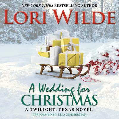 A Wedding for Christmas by Lori Wilde audiobook