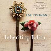 Inheriting Edith by  Zoe Fishman audiobook