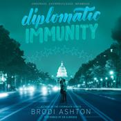 Diplomatic Immunity by  Brodi Ashton audiobook