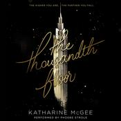 The Thousandth Floor by  Katharine McGee audiobook