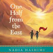 One Half from the East by  Nadia Hashimi audiobook