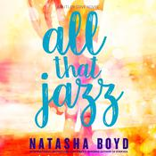 All That Jazz by  Natasha Boyd audiobook