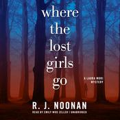 Where the Lost Girls Go by  Rosalind Noonan audiobook