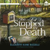 She Stopped for Death by  Elizabeth Kane Buzzelli audiobook