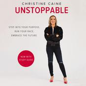 Unstoppable by  Christine Caine audiobook