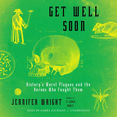 Get Well Soon by Jennifer Wright audiobook